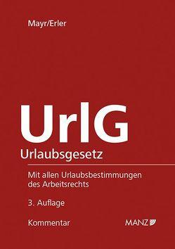 UrlG Urlaubsgesetz von Erler,  Gregor, Mayr,  Klaus