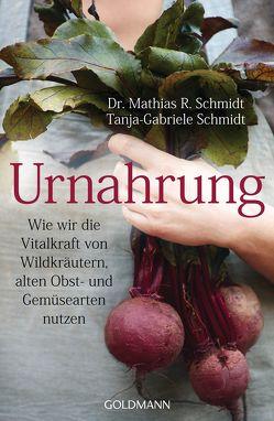 Urnahrung von Schmidt,  Mathias R, Schmidt,  Tanja-Gabriele