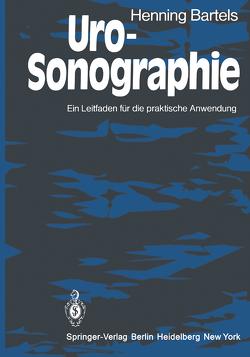 Uro-Sonographie von Albrecht,  K. F., Bartels,  H.