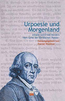 Urpoesie und Morgenland von Weidner,  Daniel