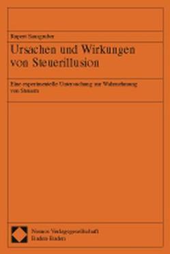 Ursachen und Wirkungen von Steuerillusion von Sausgruber,  Rupert