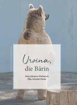 Ursina, von Schmid-Neebe,  Elke, Warkotsch,  Maja Johanna