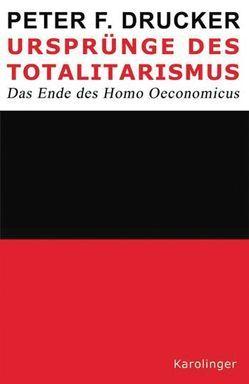Ursprünge des Totalitarismus von Drucker,  Peter F., Weiß,  Konrad, Weiss,  Peter