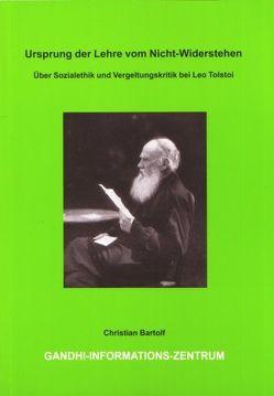 Ursprung der Lehre vom Nicht-Widerstehen von Bartolf,  Christian