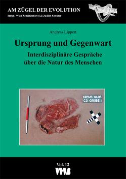 Ursprung und Gegenwart von Lippert,  Andreas, Schiefenhövel,  Wulf