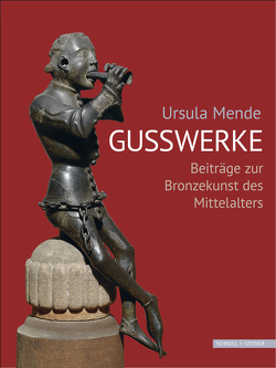 Ursula Mende Gusswerke von Brandt,  Michael, Höhl,  Claudia, Lambacher,  Lothar