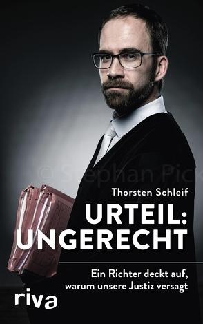 Urteil: ungerecht von Schleif,  Thorsten