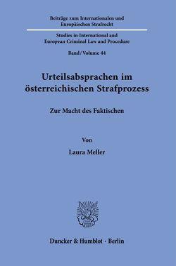 Urteilsabsprachen im österreichischen Strafprozess. von Meller,  Laura