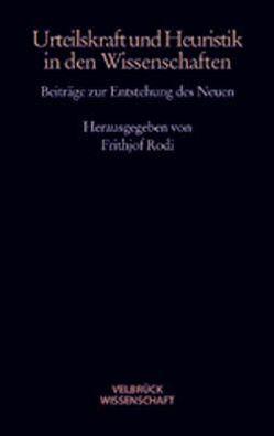Urteilskraft und Heuristik in den Wissenschaften von Rodi,  Frithjof