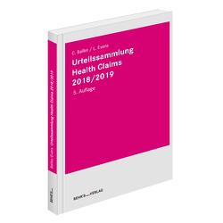 Urteilssammlung Health-Claims 2018/2019 von Ballke,  Christian, Evans,  Leonie