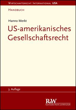 US-amerikanisches Gesellschaftsrecht von Merkt,  Hanno