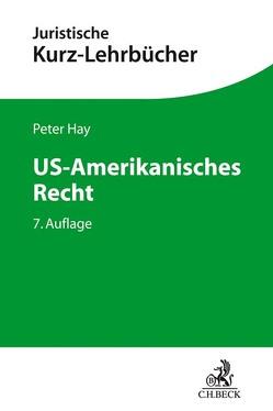 US-Amerikanisches Recht von Hay,  Peter