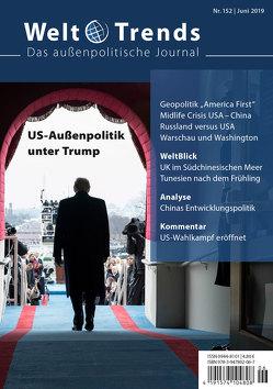 US-Außenpolitik unter Trump von Below,  Wladislaw, Crome,  Erhard, Erler,  Petra, Havertz,  Ralf, Kiwerska,  Jadwiga, Liebich,  Stefan, Liu,  Yi, Matzken,  Heino, Murzin,  Evgeny, Rosenow,  Patrick, Unkrüer,  Angela, Zhu,  Wenli
