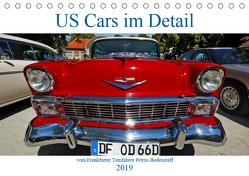 US Cars im Detail vom Frankfurter Taxifahrer Petrus Bodenstaff (Tischkalender 2019 DIN A5 quer) von Bodenstaff,  Petrus, Vahlberg-Ruf,  Karin