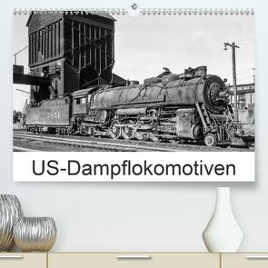 US-Dampflokomotiven (Premium, hochwertiger DIN A2 Wandkalender 2021, Kunstdruck in Hochglanz) von Schulz-Dostal,  Michael