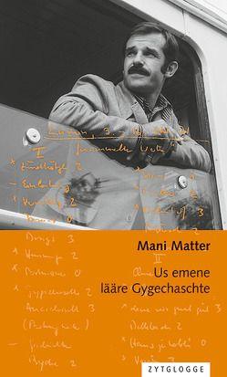 Us emene lääre Gygechaschte von Matter,  Mani