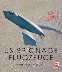 US-Spionageflugzeuge von Becker,  Hans-Jürgen