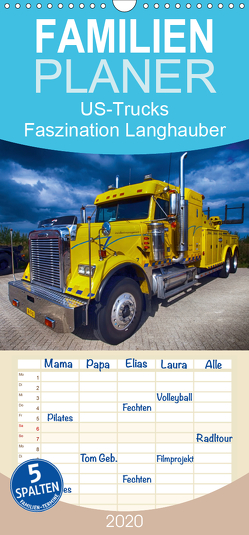 US-Trucks. Faszination Langhauber – Familienplaner hoch (Wandkalender 2020 , 21 cm x 45 cm, hoch) von Stanzer,  Elisabeth