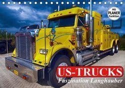 US-Trucks. Faszination Langhauber (Tischkalender 2019 DIN A5 quer) von Stanzer,  Elisabeth