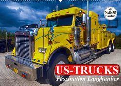 US-Trucks. Faszination Langhauber (Wandkalender 2019 DIN A2 quer) von Stanzer,  Elisabeth