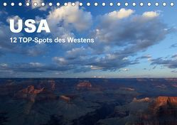 USA 12 TOP-Spots des Westens (Tischkalender 2019 DIN A5 quer) von Jürs,  Thorsten