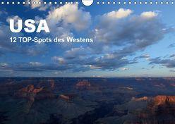 USA 12 TOP-Spots des Westens (Wandkalender 2019 DIN A4 quer) von Jürs,  Thorsten