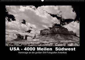 USA – 4000 Meilen Südwest Hommage an die großen SW-Fotografen Amerikas (Wandkalender 2018 DIN A2 quer) von Winkler,  Winfried