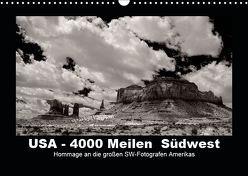 USA – 4000 Meilen Südwest Hommage an die großen SW-Fotografen Amerikas (Wandkalender 2019 DIN A3 quer) von Winkler,  Winfried