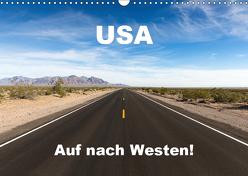USA – Auf nach Westen! (Wandkalender 2019 DIN A3 quer) von Marquardt,  Henning