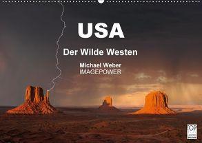 USA – Der Wilde Westen (Wandkalender 2018 DIN A2 quer) von Weber,  Michael