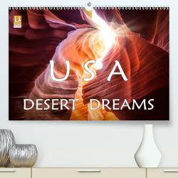 USA Desert Dreams (Premium, hochwertiger DIN A2 Wandkalender 2020, Kunstdruck in Hochglanz) von Jerneizig,  Oliver