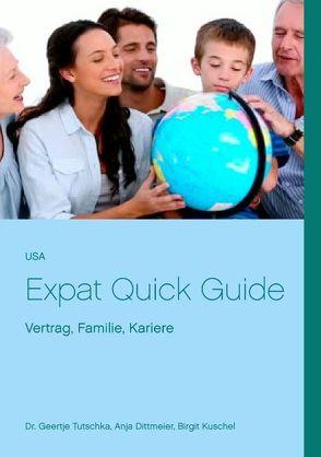USA Expat Quick Guide von Dittmeier,  Anja, Kuschel,  Birgit, Tutschka,  Geertje
