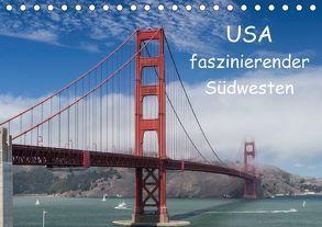 USA – faszinierender Südwesten / CH-Version (Tischkalender 2018 DIN A5 quer) von Potratz,  Andrea