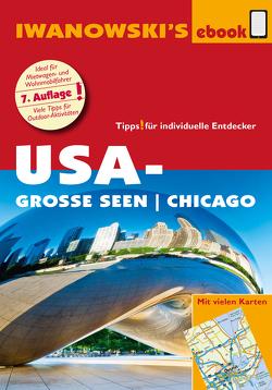 USA-Große Seen / Chicago – Reiseführer von Iwanowski von Bromberg,  Marita, Kruse-Etzbach,  Dirk