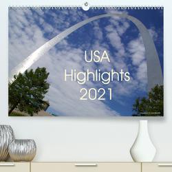 USA Highlights 2021 (Premium, hochwertiger DIN A2 Wandkalender 2021, Kunstdruck in Hochglanz) von Neudecker,  Tina