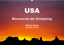 USA – Monumente der Schöpfung (Wandkalender 2021 DIN A2 quer) von Weber,  Michael