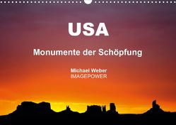 USA – Monumente der Schöpfung (Wandkalender 2021 DIN A3 quer) von Weber,  Michael
