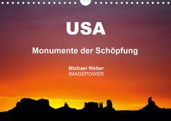 USA – Monumente der Schöpfung (Wandkalender 2021 DIN A4 quer) von Weber,  Michael