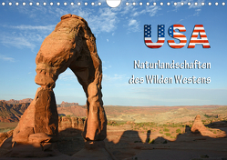 USA – Naturlandschaften des Wilden Westens (Wandkalender 2021 DIN A4 quer) von Kärcher,  Mike