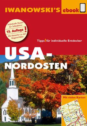 USA-Nordosten – Reiseführer von Iwanowski von Brinke,  Margit, Kränzle,  Peter, Senne,  Leonie