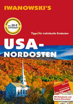 USA Nordosten – Reiseführer von Iwanowski von Brinke,  Margit, Kränzle,  Peter