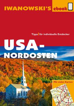 USA-Nordosten – Reiseführer von Iwanowski von Brinke,  Margit, Kränzle,  Peter