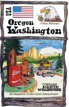 USA /Oregon – Washington von Mehnert,  Volker