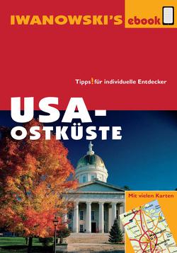 USA-Ostküste – Reiseführer von Iwanowski von Brinke,  Dr. Margit, Kränzle,  Dr. Peter