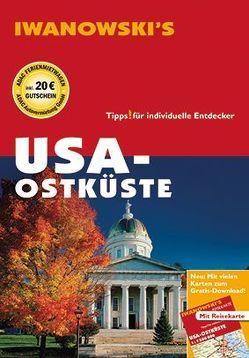 USA Ostküste – Reiseführer von Iwanowski von Brinke,  Margit, Kränzle,  Peter