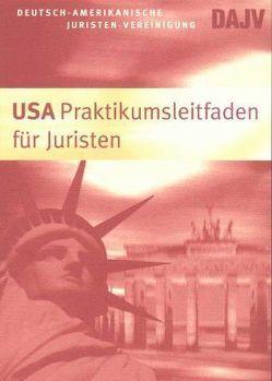 USA Praktikumsleitfaden für Juristen von Biene,  Daniel
