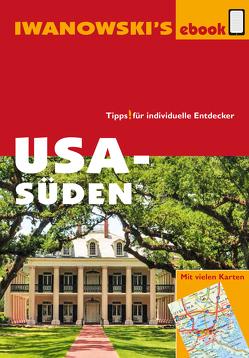 USA Süden – Reiseführer von Iwanowski von Bromberg,  Marita, Kruse-Etzbach,  Dirk