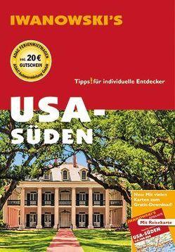USA-Süden – Reiseführer von Iwanowski von Bromberg,  Marita, Kruse-Etzbach,  Dirk