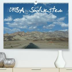 USA Südwesten / CH-Version (Premium, hochwertiger DIN A2 Wandkalender 2021, Kunstdruck in Hochglanz) von Olschner,  Sabine