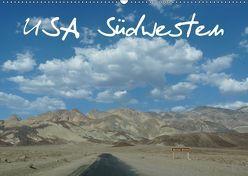 USA Südwesten / CH-Version (Wandkalender 2019 DIN A2 quer) von Olschner,  Sabine